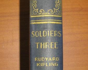 Antiquarian Book, Vintage Kipling Book, 1930s Classic Art-Type Book, Rudyard Kipling Book, Vintage Book, Soldiers Three by Rudyard Kipling