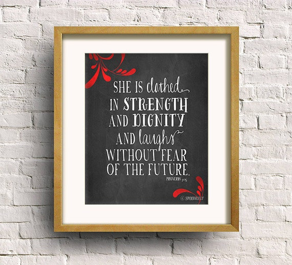 Poster She Is Clothed With Strength: She Is Clothed In Strength And Dignity. Proverbs By SpoonLily