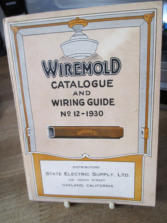 1930\'s Wiremold Catalog and Wiring Guide from State Electric ...