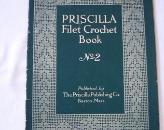 Vintage Priscilla Filet Crochet Book Number 2