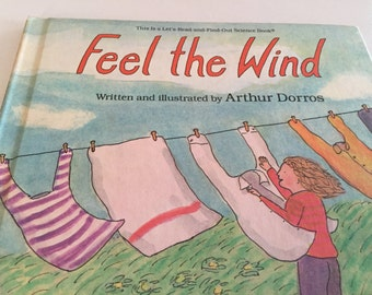 Feel the Wind by Arthur Dorros - Let's Read-and-Find-Out Science Book