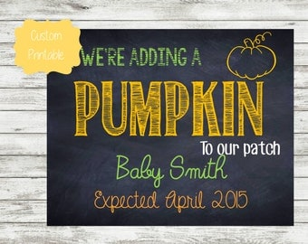 DIGITAL FILES fall pregnancy announcement we're adding a pumpkin to our patch september october november 2016 2017 custom photo prop