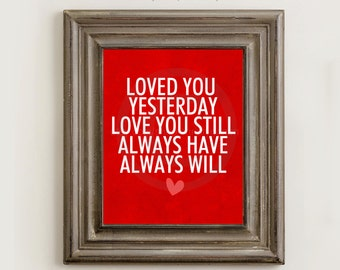 Always Will Love Wall Art 8x10 Printable Image Wedding Anniversary Valentines Red PR0007