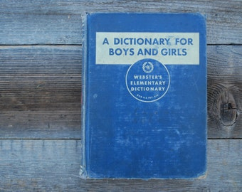 Vintage book, Webster's Elementary Dictionary for Boys and Girls, 1945, blue