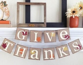 Thanksgiving Banner, Give Thanks banner, Thanksgiving Decor, Fall decor, Give Thanks, Fall Bunting, Thanksgiving Hostess Gift, B042