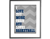 """INSTANT DOWNLOAD - I Love You More Than BYU Loves Basketball - 8""""x10"""" Printable Art"""