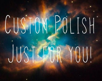 Make your own custom nail polish!