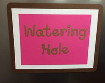 Watering Hole sign