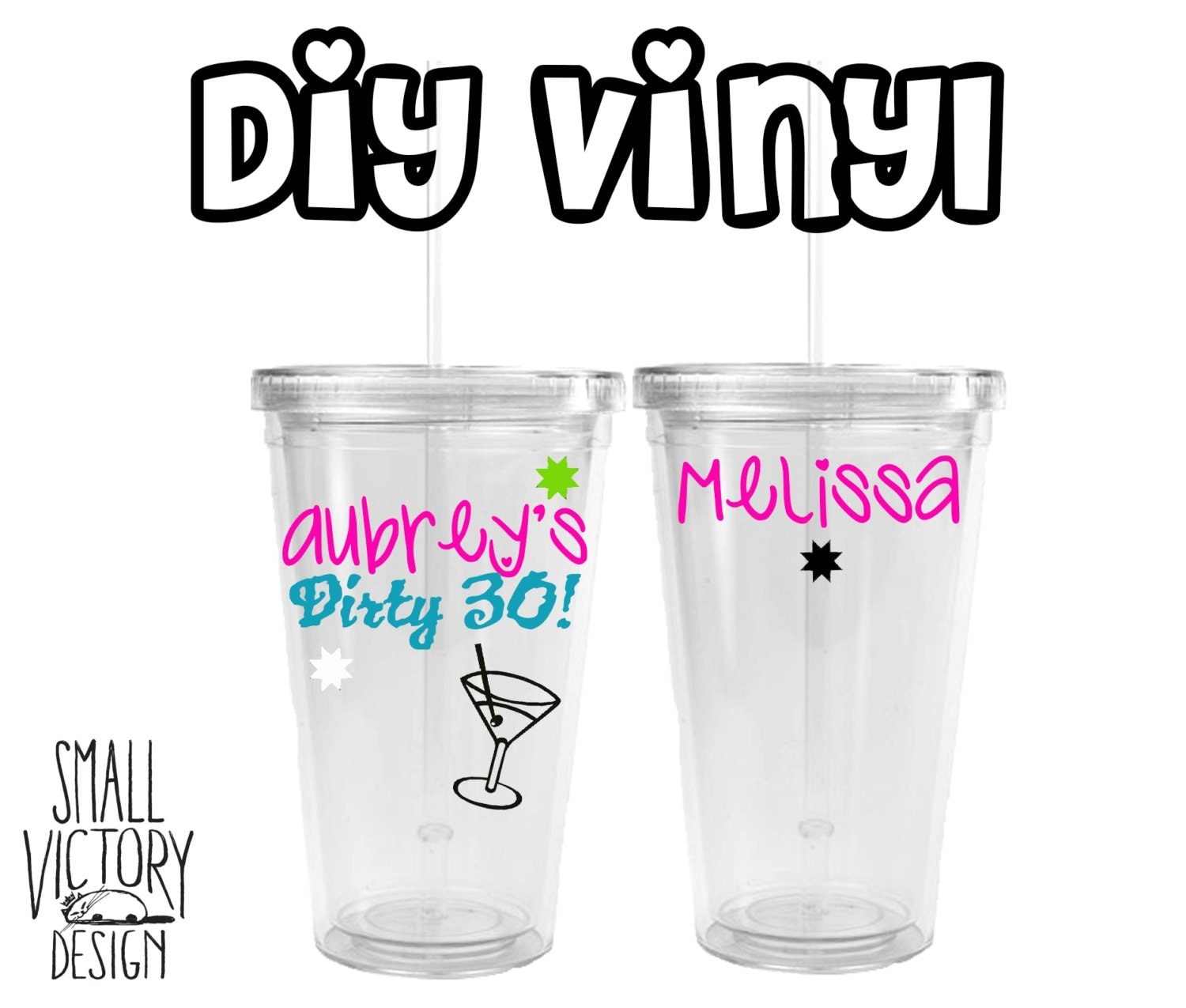 Dirty Birthday Custom Vinyl Decal Birthday Party Favor - Custom vinyl stickers for tumblers