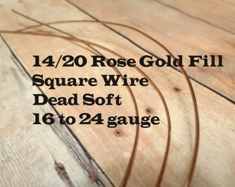 14/20 Rose Gold Filled Wire, Square Rose Gold Wire, Dead Soft, 16 Gauge, 18 Gauge, 20 Gauge, 21 Gauge, 22 Gauge, 24 Gauge, Rose Gold Wire