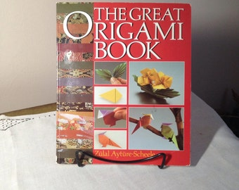 Vintage The Great ORIGAMI Book 1987 Zulal Ayture Scheele Craft Paper Folding