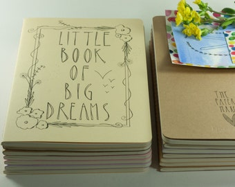 MOLESKINE Cahier Hand Illustrated Journal / Notebook. Little Book of Big Dreams.