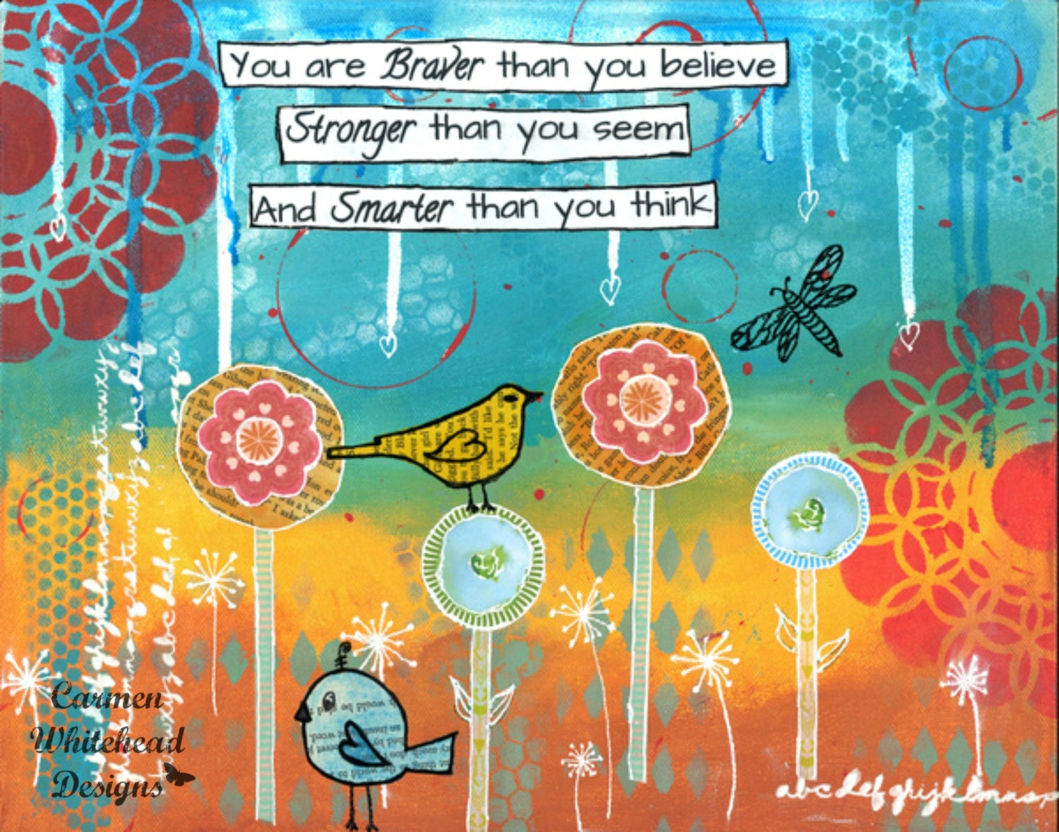 Braver Stronger Smarter Mixed Media Print By CarmenWDesigns