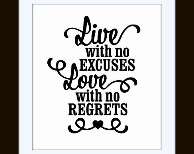 LIVE With No Excuses LOVE With No Regrets - Vinyl Wall Art Inspirational Vinyl Decal