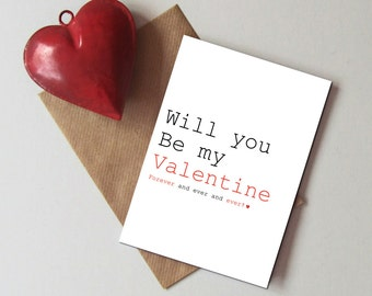 Will you be my Valentine card - Typographic Valentine's day card - Romantic Valentine's day card
