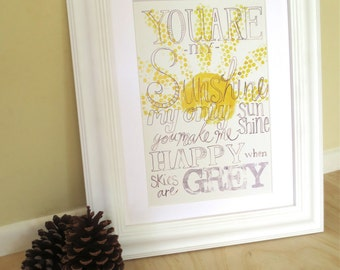 You are my Sunshine print with you are my sunshine lyrics, yellow and grey hand drawn