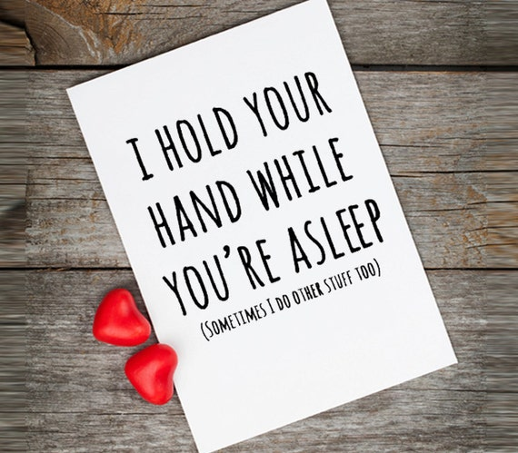 Naughty Valentine Card Love Quotes I Hold Your Hand While-9625