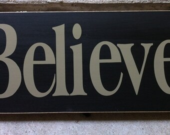 Primitive Country T1723 Believe   Shelf Sitter Wooden  Sign