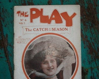 Vintage Sheet The Play - London Theatre Publication - Early 1900s  Magazine For The Catch Of The Season