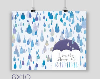 Happy Raindrops Art Print, April Showers Poster, I Smile When It's Raining Art Print, 8x10, 12x16, 18x24