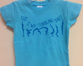 This is my tumbling shirt