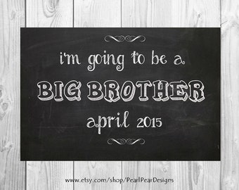 "Printable ""I'm going to be a big brother / big sister"" sign - pregnancy/baby printable file announcement 11x17"