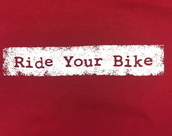 Ride your bike...get laid! ~ T-Shirt