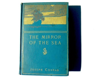 Joseph Conrad First Edition Mirror Of The Sea Novel
