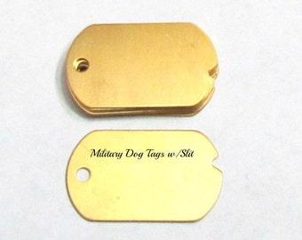 Brass Military dog tag blanks - with slit -Tumbled -pre punch hole blanks - brass blanks - keychain blanks - Stamping Supplies 5 0r more