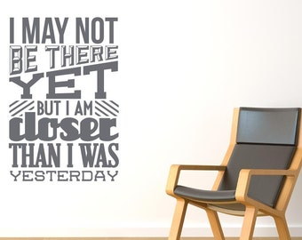 I May Not Be There But Closer Then Wall Sticker