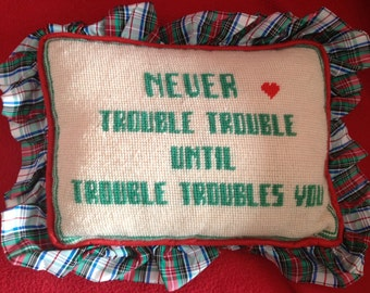 Decorative Needlepoint Pillow with Humorous Saying