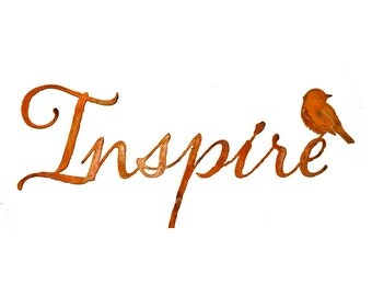 W108 Inspire - Metal Wall Art Sign with Rusty Patina - with Rusted Steel Bird Silhouette