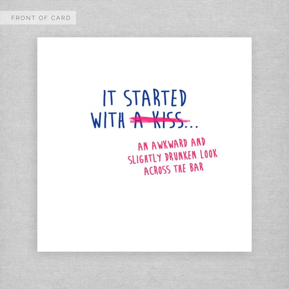 It started with a kiss awkward look across the bar Funny – Awkward Valentines Card