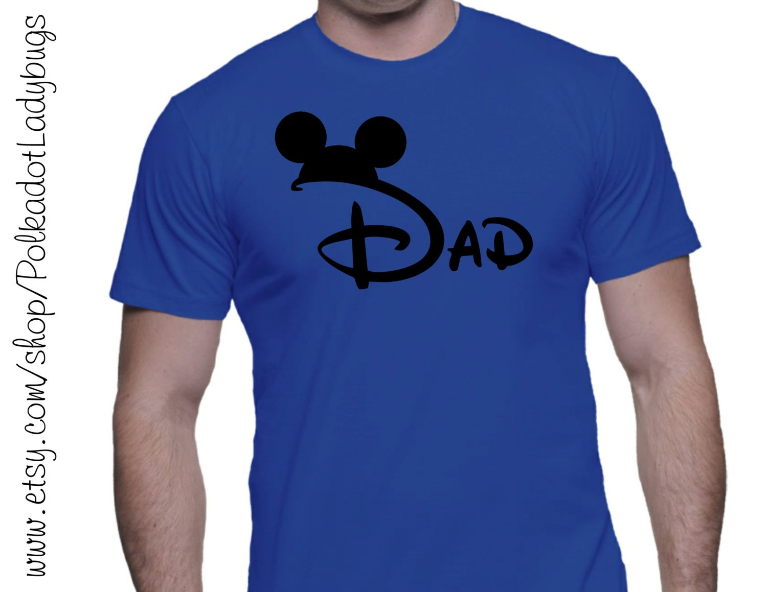 Dad With Mickey Ears Custom T Shirt Heat Transfer Vinyl