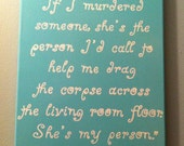 """11 by 14 Canvas Painting: Grey's Anatomy Quote """"She's my person"""""""