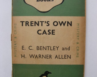 Trent's Own Case by E.C. Bentley and H.  Warner  Allen; Penguin Books 1st print 1946 nr. 543