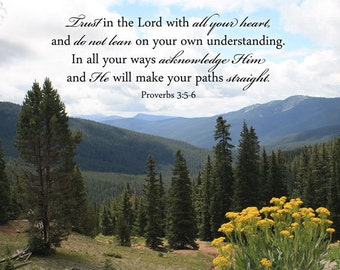 """Bible Verse Art - Proverbs 3 5 6 """"Trust in the Lord with all your heart"""" Mountain Photo - Scripture art, religious art, Christian wall art"""