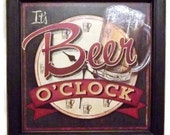 It's Beer O'clock .. beer sign .. wall hanging