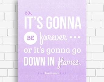 Instant download taylor swift 1989 blank space lyrics typography
