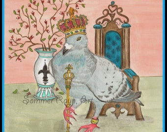 The Royal Pigeon, the prize winning Queen/King,  Card or Print, Drawing with Watercolor Accents, Item #0298a