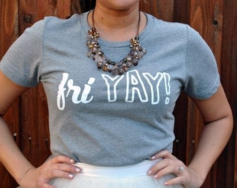 FriYAY! screen Printed T-Shirt  LARGE