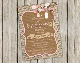 Rustic Baby Girl Shower Invitation in Pink and Brown over Burlap with Mason Jars and Flowers - printable 5x7