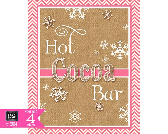 Hot Cocoa Chevron Burlap Pink and white INSTANTLY DOWNLOADABLE Printable file - perfect for your wedding, birthday or holiday events
