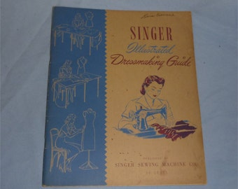 1943 Singer Illustrated Dressmaking Guide  Sewing basics alterations