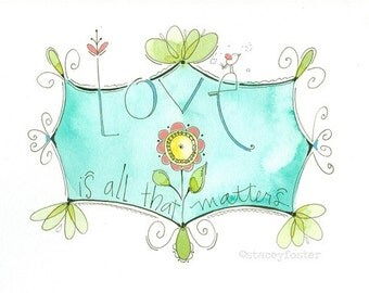 Children's wall art - Love art print - Encouraging kids art - Watercolor print - Babies artwork - Hand lettered art print - Nursery decor