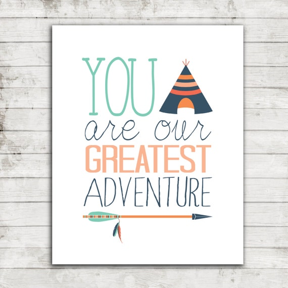 "Nursery Art Printable 8x10 Download ""You are our Greatest Adventure"" Tribal Nursery or Children's Art Print #087"