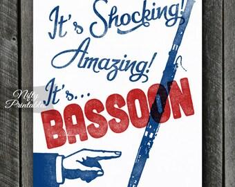 Bassoon Print -  Bassoon Art - Funny Bassoon Poster - INSTANT DOWNLOAD - Bassoon Player - Printable Music Wall Art - Bassoon Gifts