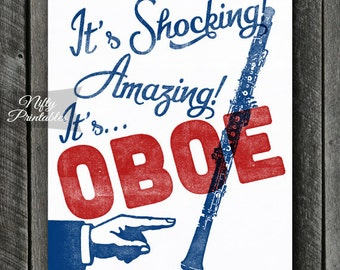 Oboe Print -  Oboe Art - Funny Oboe Poster - INSTANT DOWNLOAD - Oboe Player - Printable Music Wall Art - Oboe Gifts
