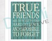 8 x 10 True Friends Art Print - Friends Wall Art - Friends Wall Decor!