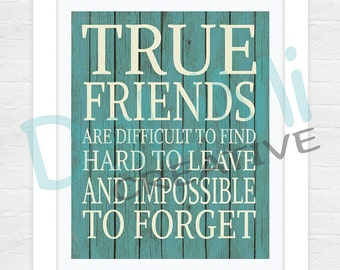 8 x 10 True Friends Art Print - Friends Wall Art - Friends Wall Decor!